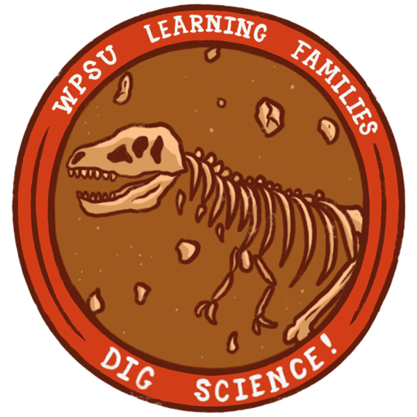 Badge illustration of a dinosaur with the words WPSU Learning Families - Dig Science!